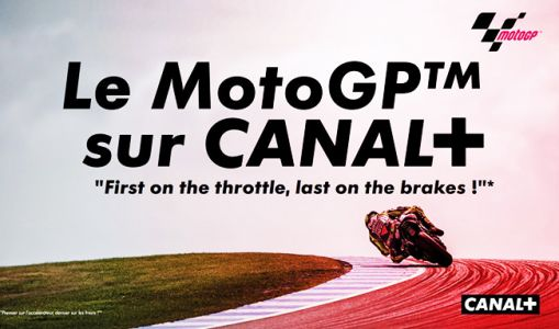 Le dispositif Moto GP sur CANAL+